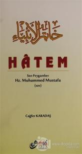 Hatem Son Peygamber Hz. Muhammed Mustafa