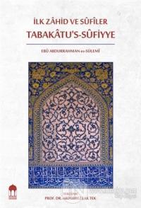 İlk Zahid ve Sufiler Tabakatu's-Sufiyye