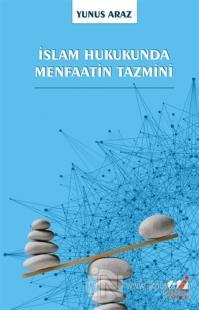 İslam Hukukunda Menfaatin Tazmini