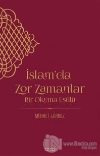 İslam'da Zor Zamanlar