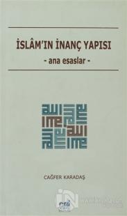 İslam'ın İnanç Yapısı %15 indirimli Cağfer Karadaş