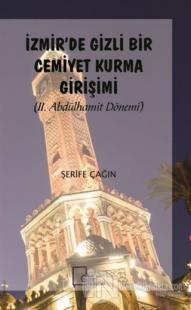 İzmir'de Gizli Bir Cemiyet Kurma Girişimi