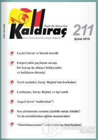 Kaldıraç Dergisi Sayı: 211 Şubat 2019 %15 indirimli Kolektif