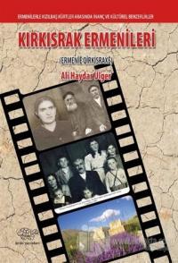 Kırkısrak Ermenileri (Ermenie Qirkisraxe) Ali Haydar Ülger