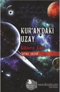 Kur'an'daki Uzay - Göklerin Zikri