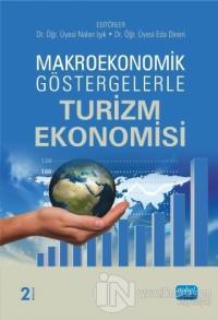 Makroekonomik Göstergelerle Turizm Ekonomisi