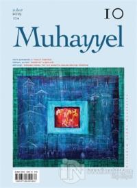 Muhayyel Dergisi Sayı: 10 Şubat 2019