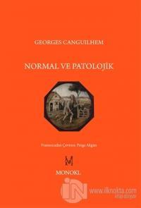 Normal ve Patolojik