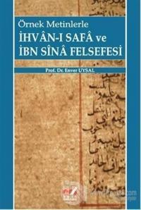 Örnek Metinlerle İhvan-ı Safa ve İbn Sina Felsefesi