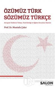 Özümüz Türk Sözümüz Türkçe