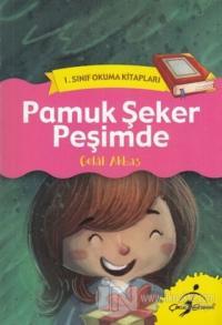 Pamuk Şeker Peşimde - 1. Sınıf Okuma Kitapları