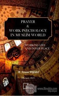 Prayer - Work Psychology in Muslim World %20 indirimli H. Tezcan Uysal