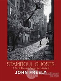 Stamboul Ghosts (Ciltli)