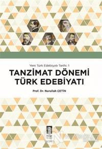 Tanzimat Dönemi Türk Edebiyatı - Yeni Türk Edebiyatı Tarihi 1