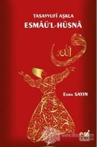 Tasavvufi Aşkla Esmaü'l-Hüsna