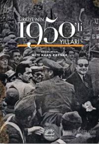 Türkiye'nin 1950'li Yılları (Ciltli)