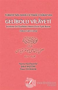 Türkiye'nin Sıhhı-i İctimai Coğrafyası Gelibolu Vilayeti