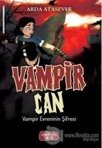 Vampir Evreninin Şifresi - Vampir Can